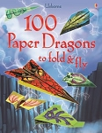 Usborne '100 paper dragons to fold and fly' book