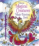 Usborne 'Magical Creatures Magic Painting' Book