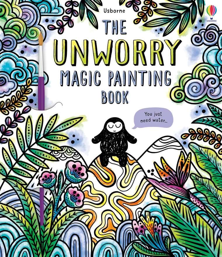 Usborne Magic Paint Unworry Book