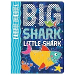 Bubble Buddies: Big Shark, Little Shark Board Book