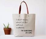 Fun Club Canvas Tote - Without Caffeine
