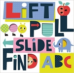 Make Believe Ideas - Lift, Pull, Slide Find ABC Book