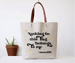 Fun Club Canvas Tote - #MomLife - None of this stuff is mine