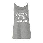 Portage & Main Womens Tank - Let's Blow this Taco Stand
