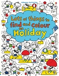 Usborne Books - Lots of Things to Find and Colour on Holiday