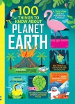 Usborne Books - 100 things to know about Planet Earth