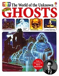 Usborne Books The World of the Unknown: Ghosts